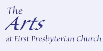 Arts at First Presbyterian Church Clarks Summit